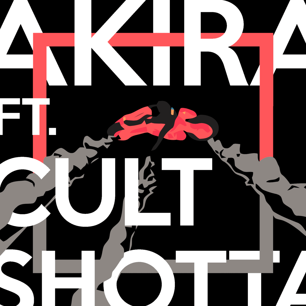 AKIRA ft. Cult Shøtta [AUD'$ Exclusive Premiere]