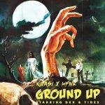 GROUND UP (FT. DEX & TIDES) [AUD'S EXCLUSIVE PREMIERE]