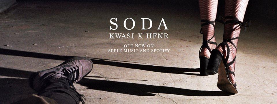 KWASI X HFNR - SODA