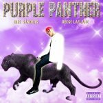 PURPLE PANTHER FT. REESE LAFLARE