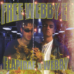 """#FREEWEBBY"" EP [AUD'$ EXCLUSIVE PREMIERE]"