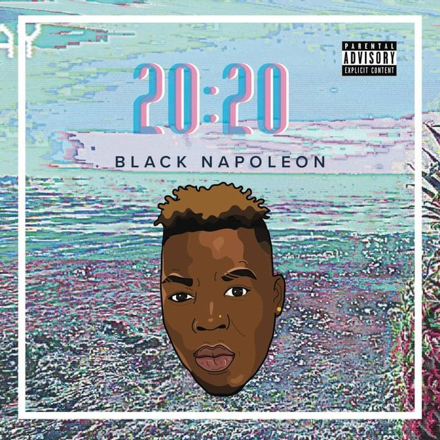 "BLACK NAPOLEON - ""20:20"" [MIXTAPE] 