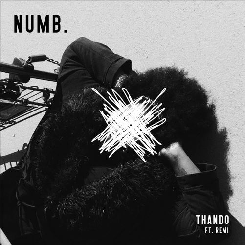 "THANDO - ""NUMB."" FT. REMI 