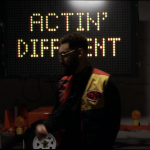 """ACTIN' DIFFERENT"" [MUSIC VIDEO] 