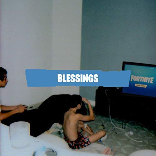 """BLESSINGS"" 